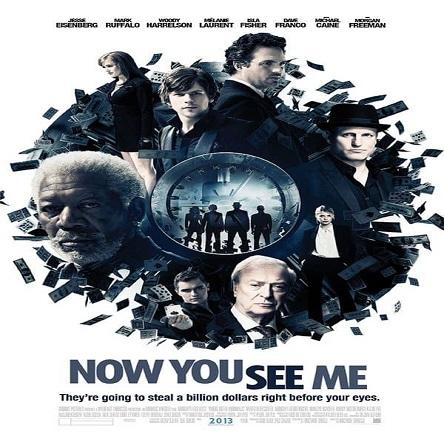 فیلم حالا مرا میبینی - Now You See Me 2013