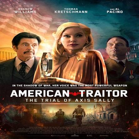 فیلم خائن امریکایی: محاکمه سالی - American Traitor: The Trial of Axis Sally 2021