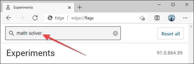 Type math solver in the search box on experiments page in microsoft edge - نحوه غیرفعال کردن قابلیت Math Solver در مایکروسافت اج