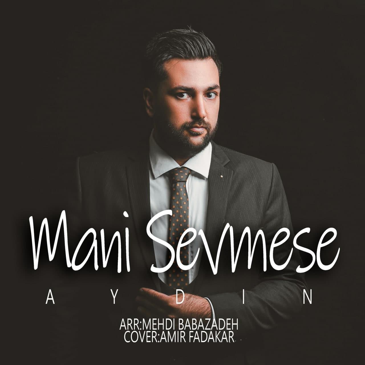https://s18.picofile.com/file/8438829176/03Aydin_Mani_Sevmasa.jpg