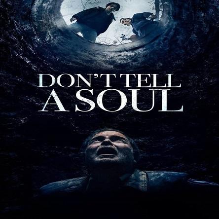 فیلم به روح نگو - Don't Tell a Soul 2020