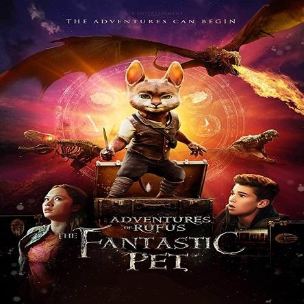 فیلم روفوس حیوان خانگی فوق العاده - Adventures of Rufus: The Fantastic Pet 2020