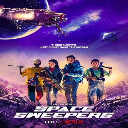 فیلم رفتگران فضایی - Space Sweepers 2021