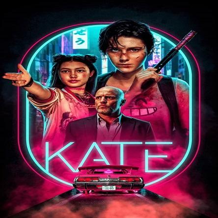 فیلم کیت - Kate 2021